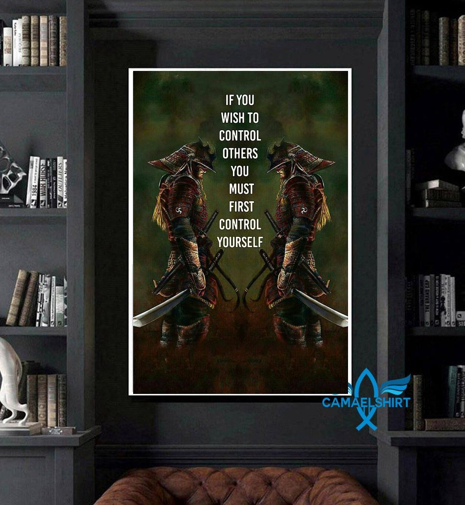 If you wish to control others you must first control yourself vertical poster art