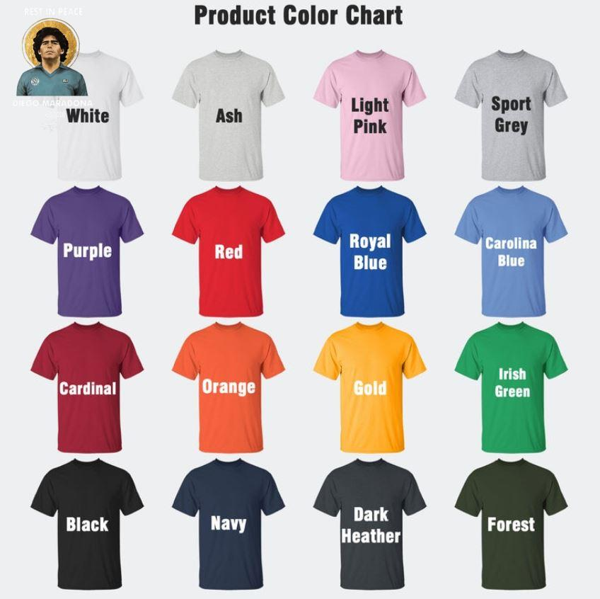 Rest In Peace 1960-2020 soccer legend Diego Maradona tribute s Camaelshirt Color chart