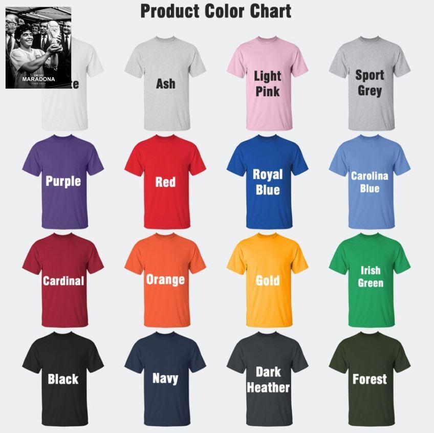 RIP 1960-2020 Diego Maradona Argentina football legend t-s Camaelshirt Color chart