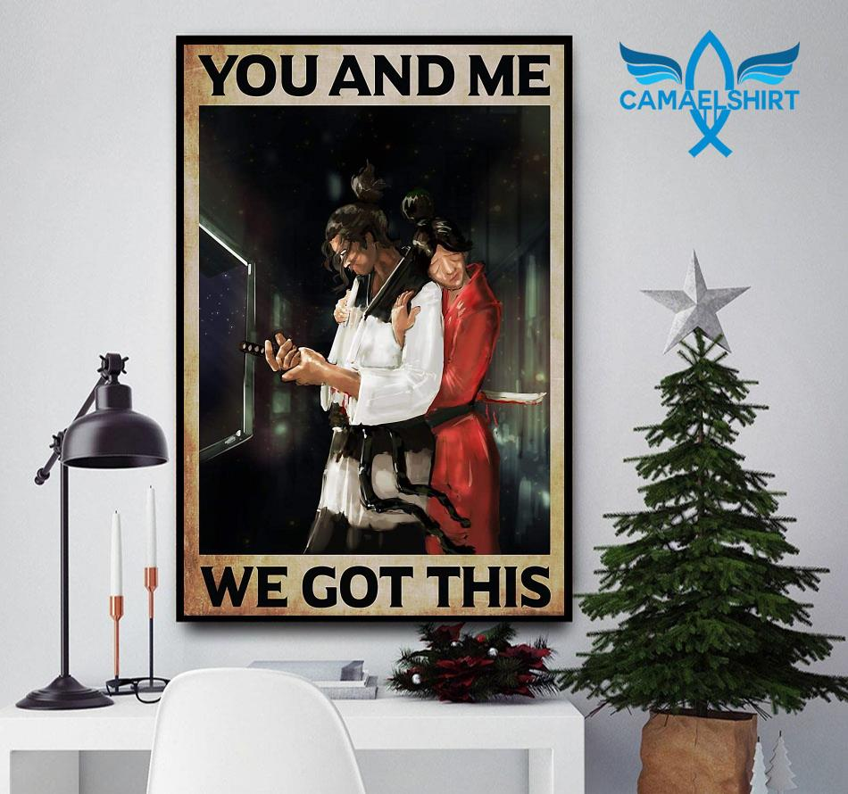 Samurai couple you and me we got this poster
