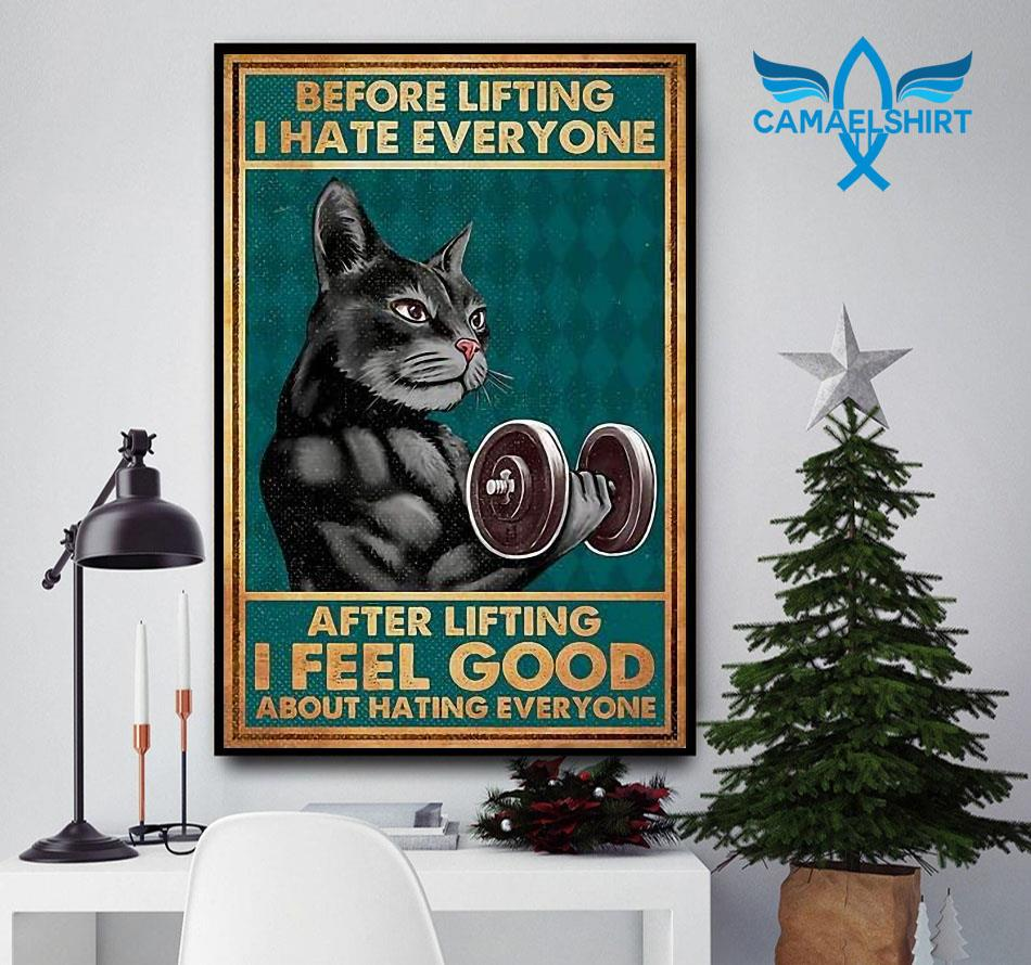 Black cat before lifting I hate everyone poster canvas