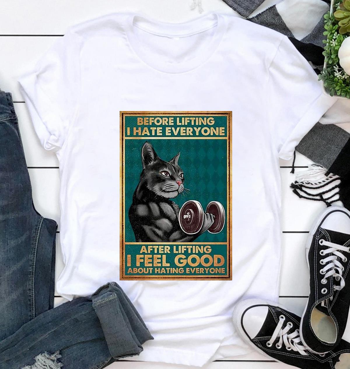 Black cat before lifting I hate everyone poster canvas t-shirt