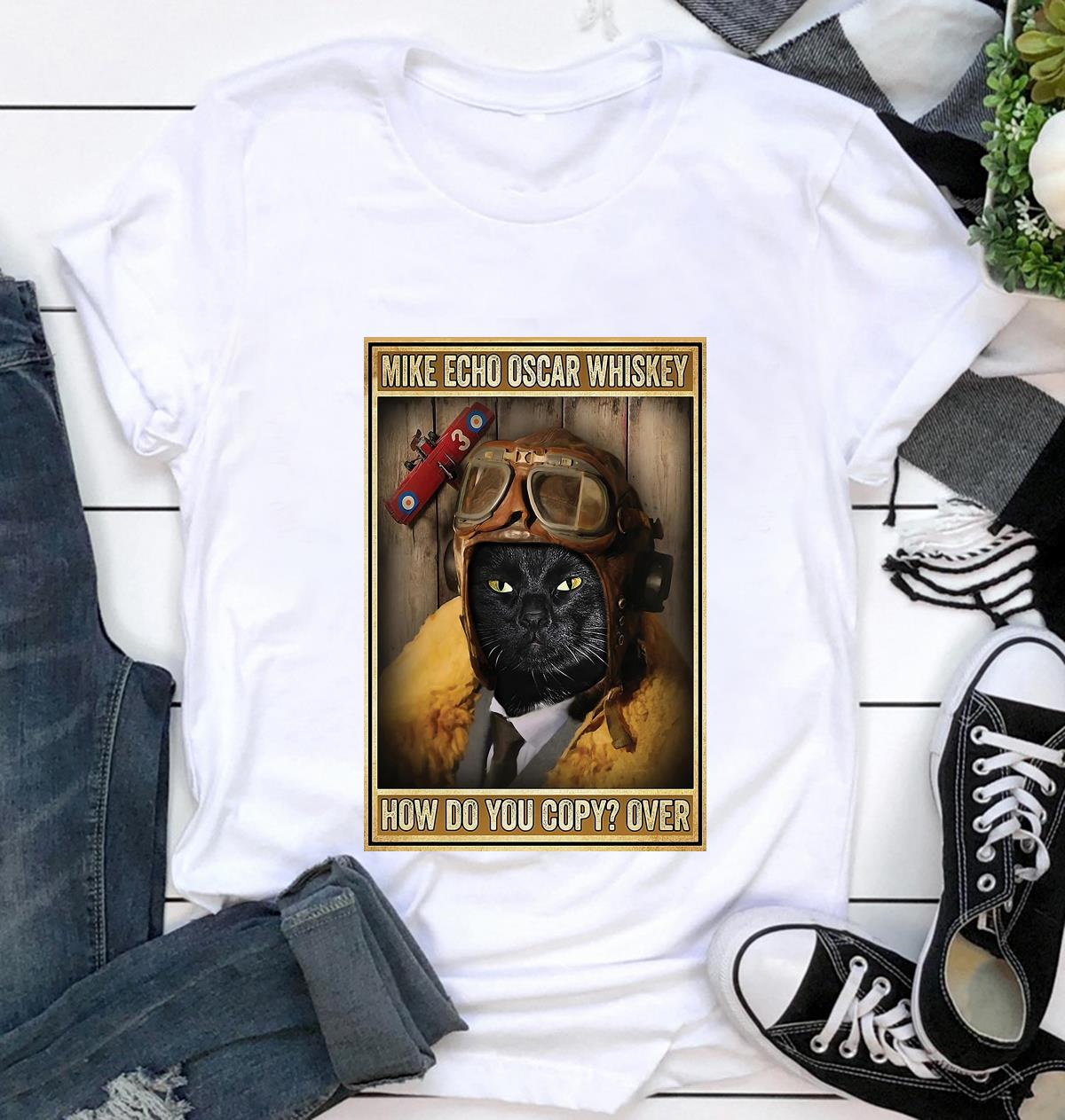 Black cat pilot mike echo oscar whiskey how do you copy poster canvas t-shirt