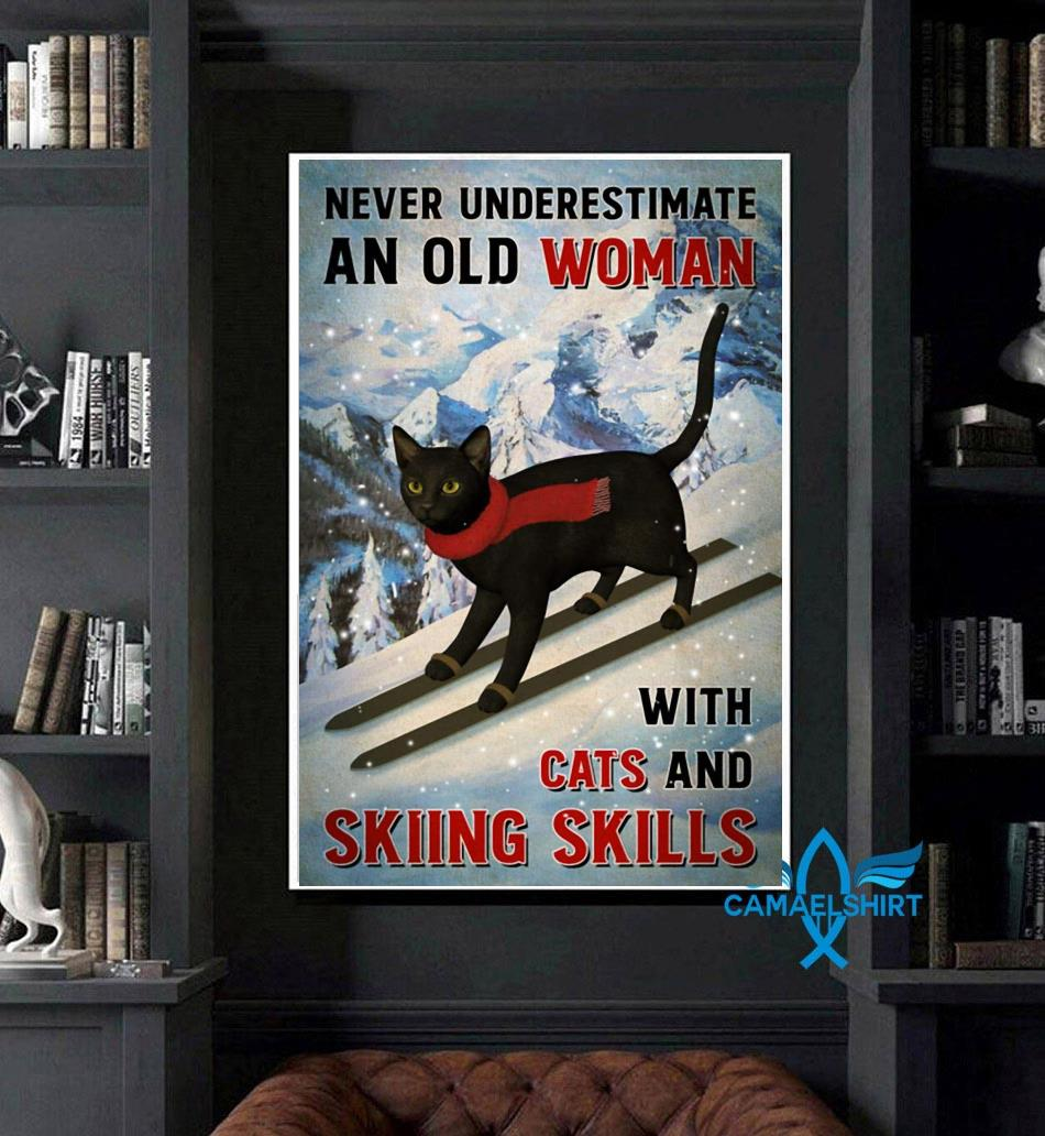 Black cat poster never underestimate old woman with cats and skiing Skills poster canvas art