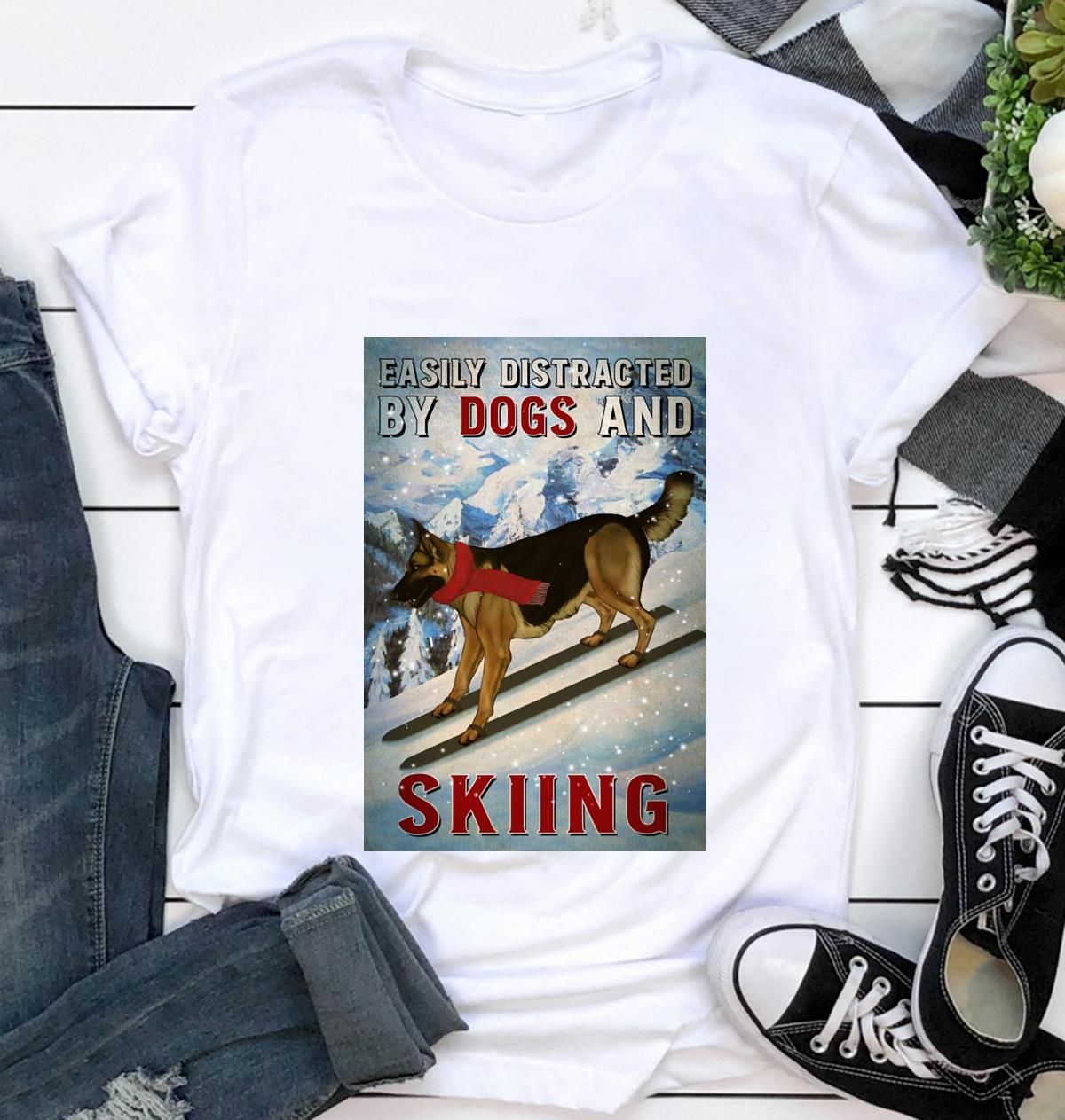 Easily distracted by german shepherd and skiing poster canvas t-shirt