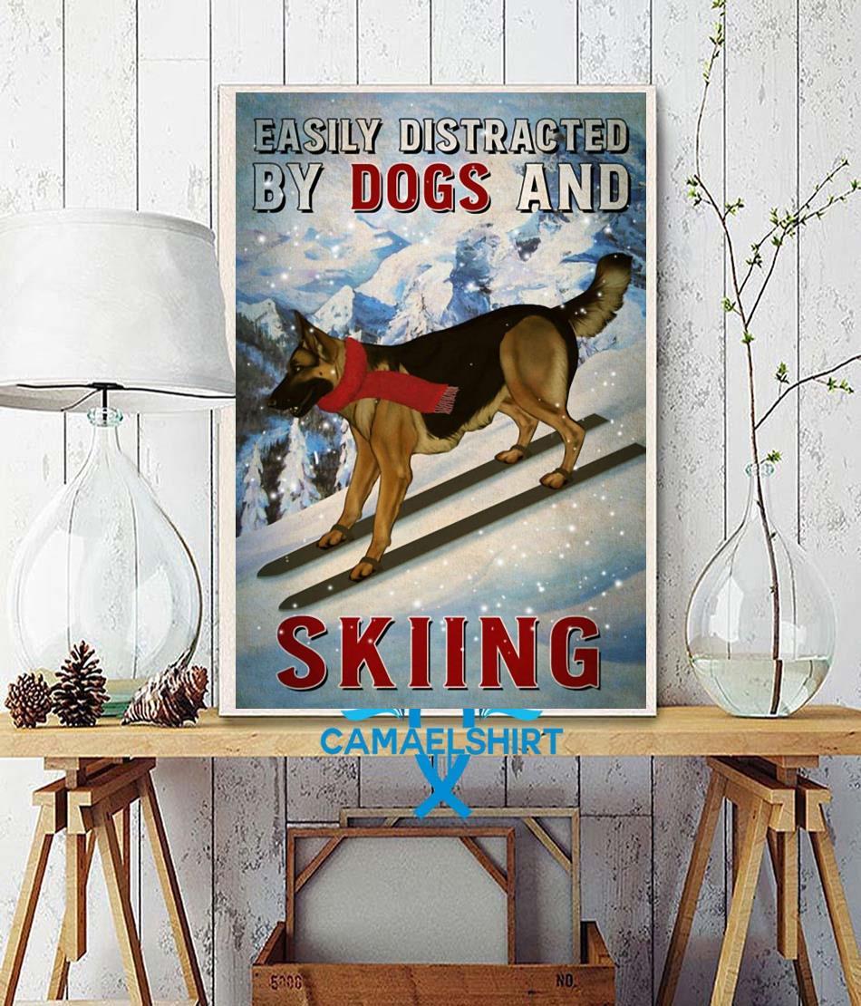 Easily distracted by german shepherd and skiing poster canvas wall decor