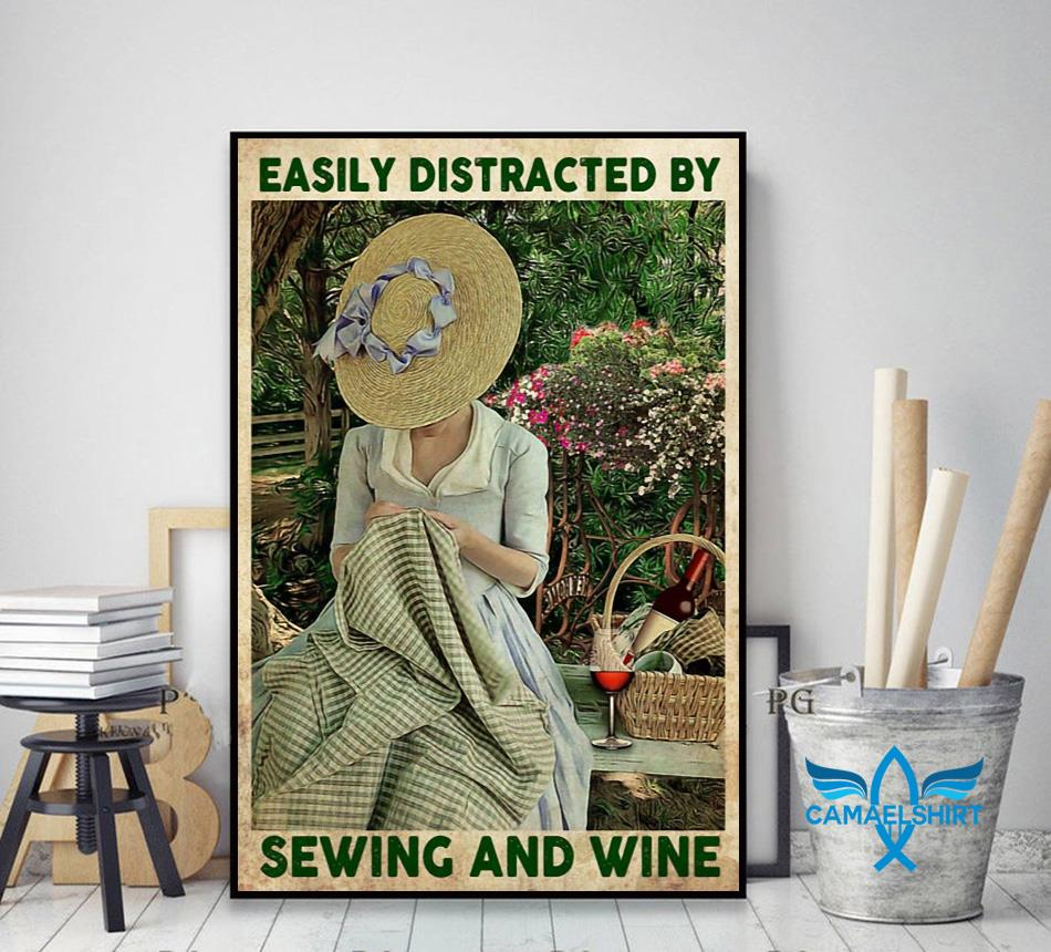 Easily distracted by sewing and wine canvas decor art