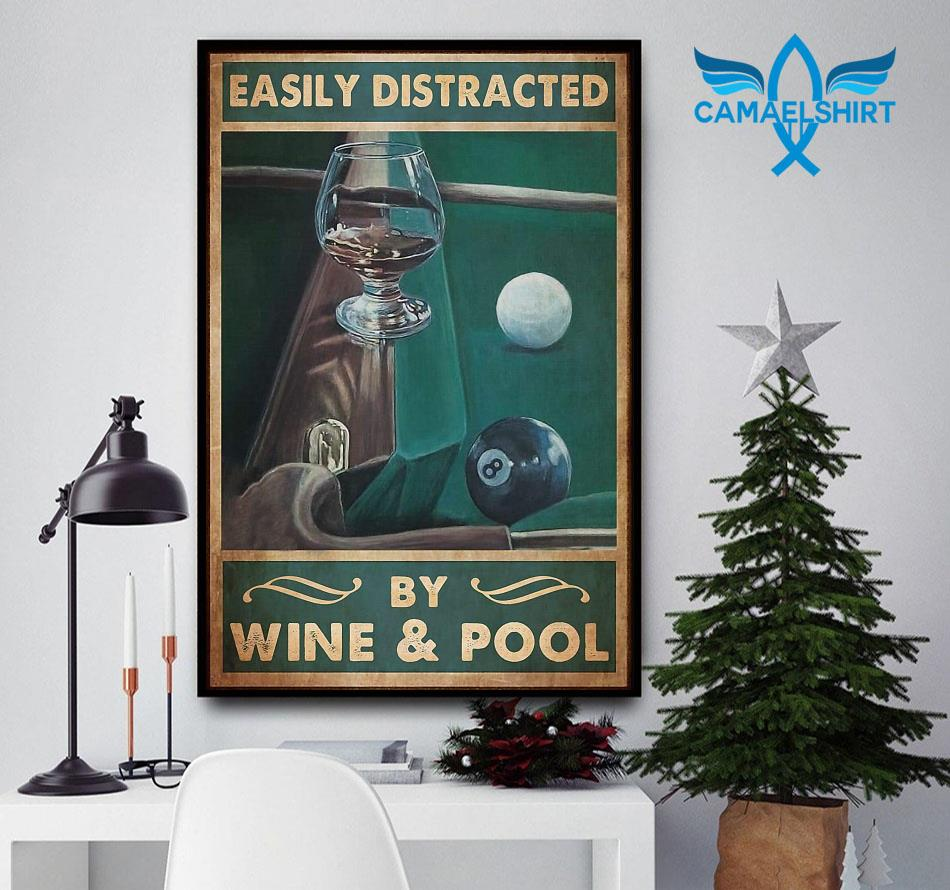 Easily distracted by wine and pool poster canvas