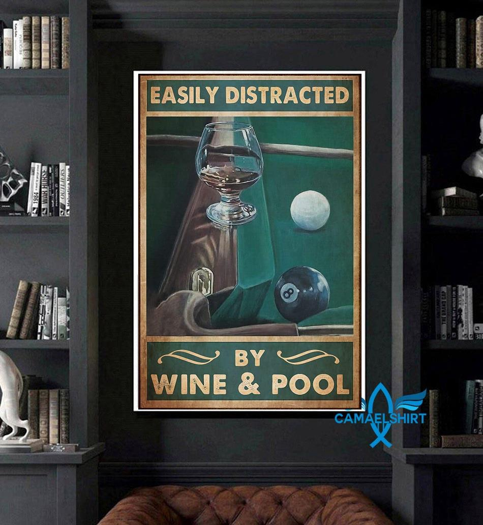 Easily distracted by wine and pool poster canvas art