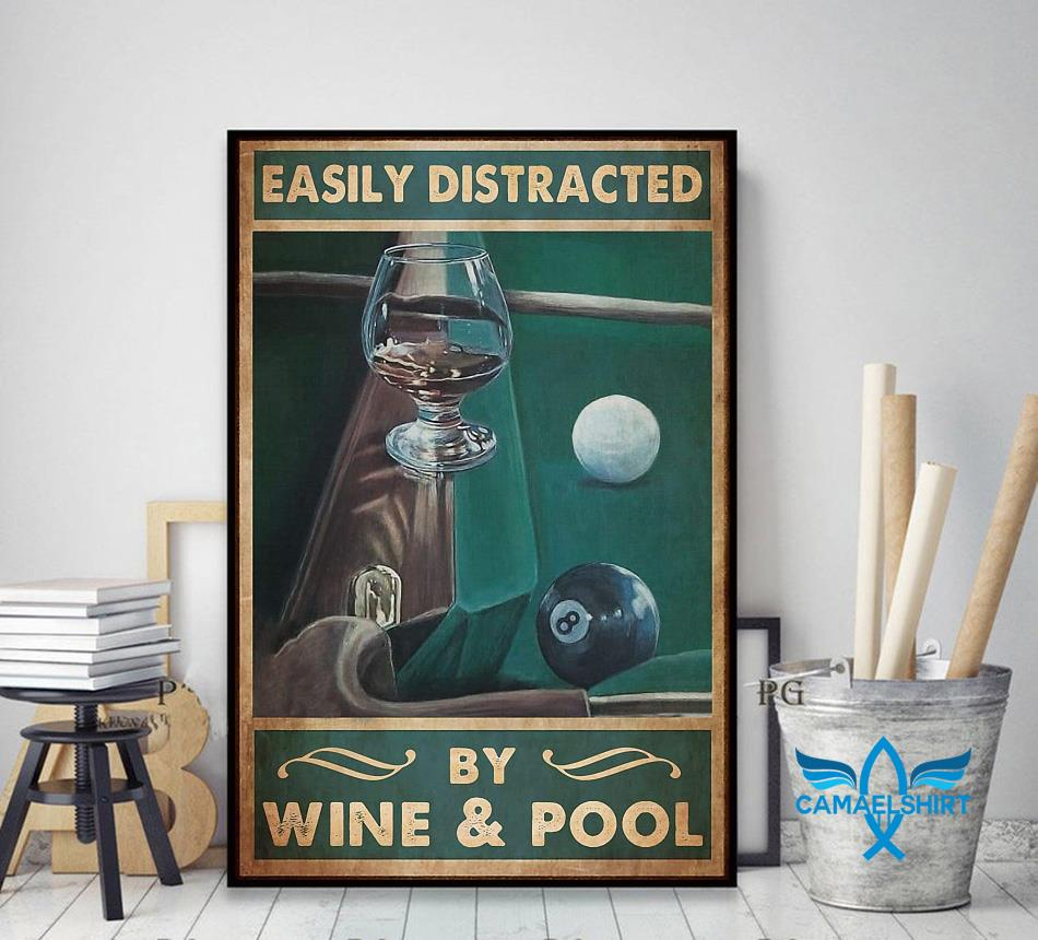 Easily distracted by wine and pool poster canvas decor art