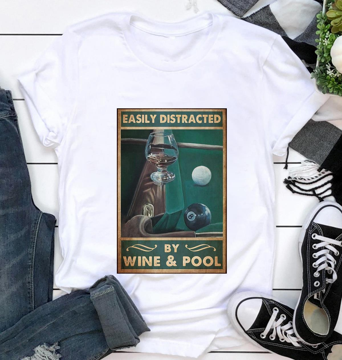 Easily distracted by wine and pool poster canvas t-shirt