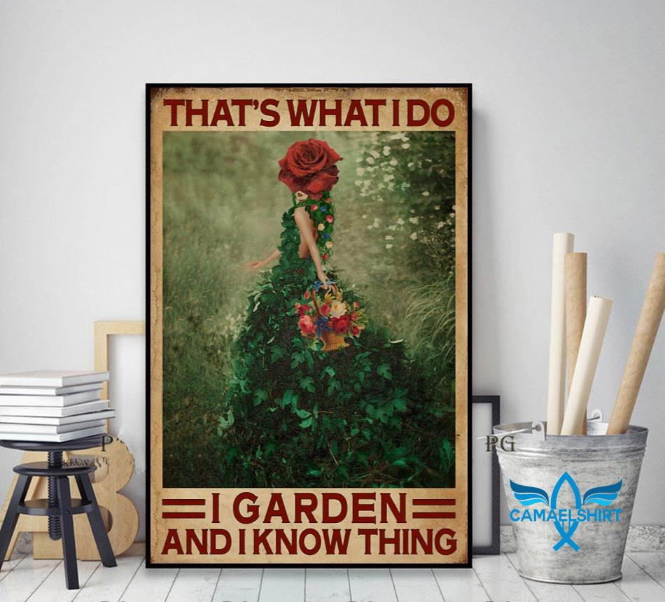 Flower girl that's what I do I garden and I know things poster canvas decor art