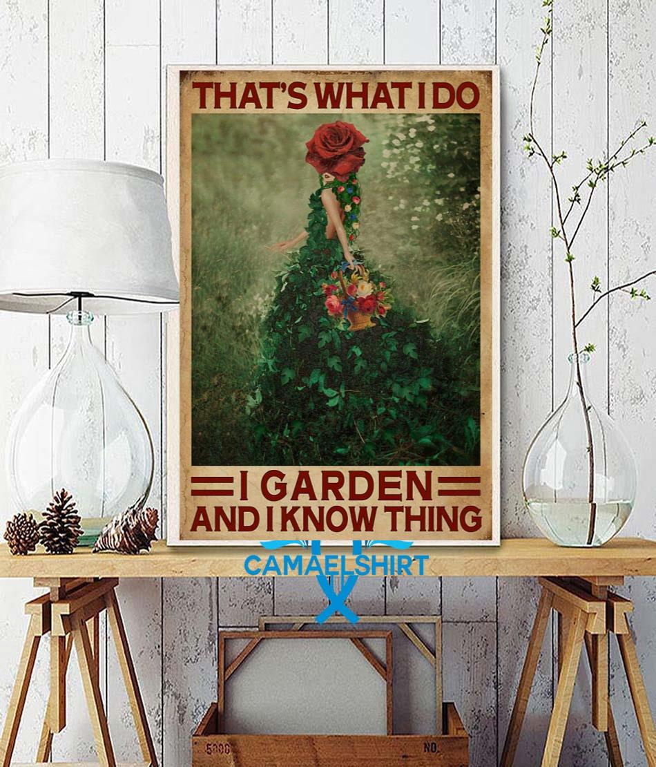 Flower girl that's what I do I garden and I know things poster canvas wall decor