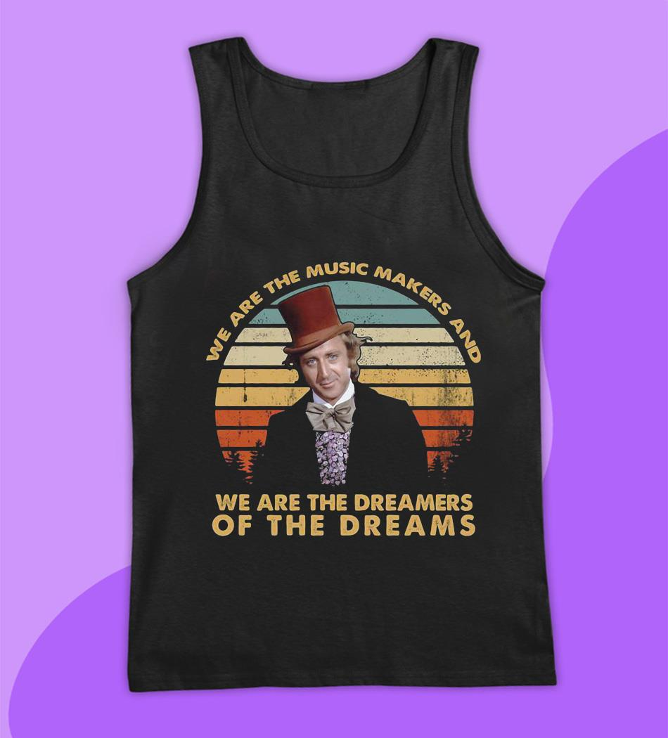 We are the music makers and we are the dreamers vintage t-s tank top