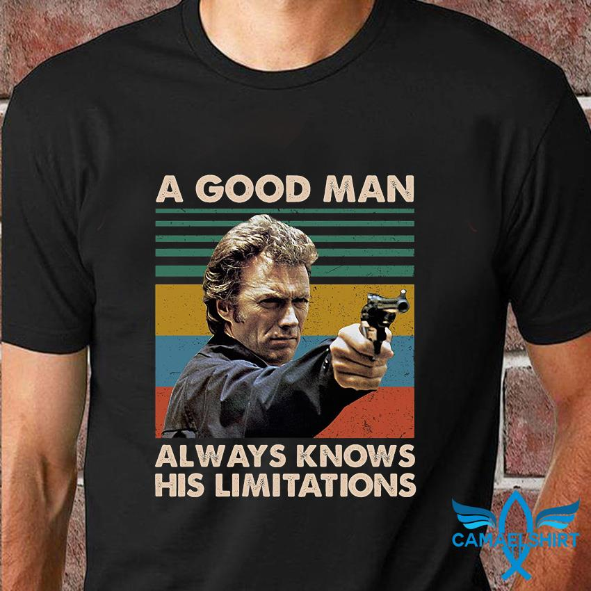 A good man always knows his limitations Magnum Force vintage t-shirt