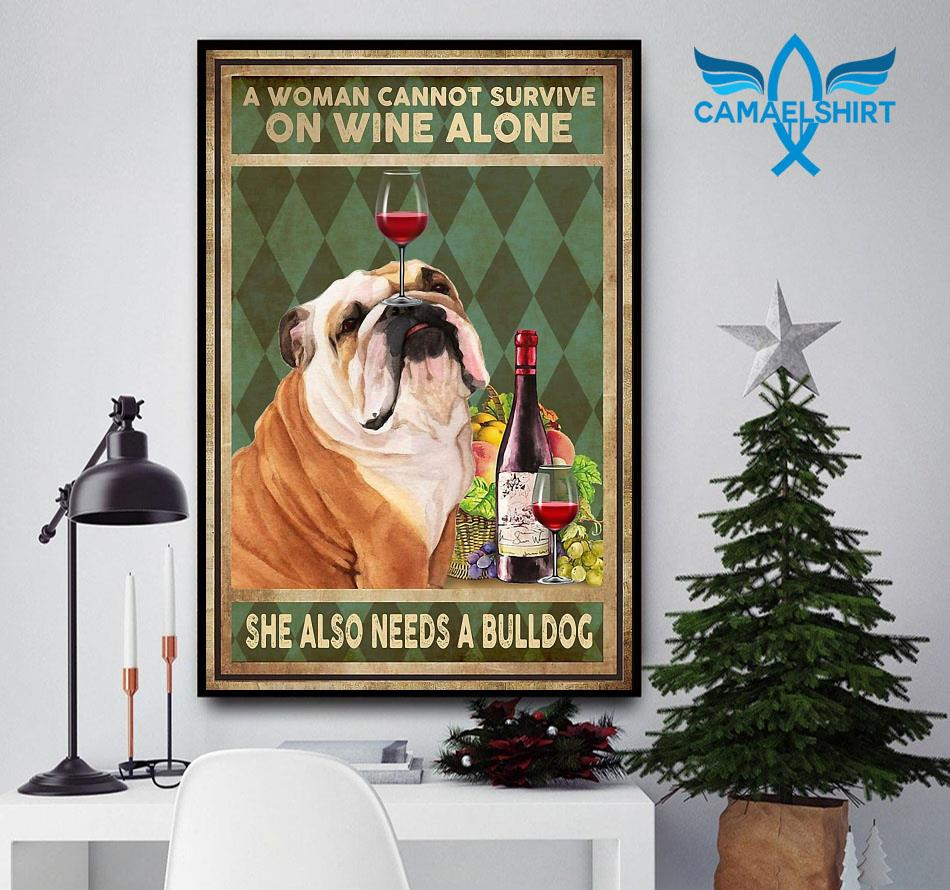 A woman can't survive on wine alone she also needs bulldog poster canvas