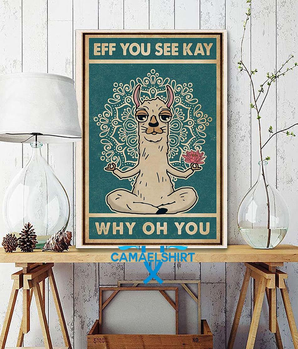 Alpaca llama yoga eff you see kay why oh you art poster wall decor