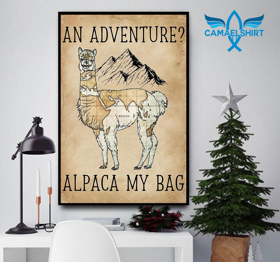 An adventure alpaca my bag poster canvas