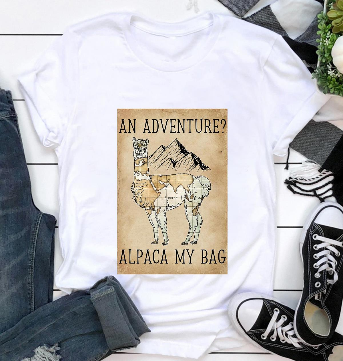 An adventure alpaca my bag poster canvas t-shirt