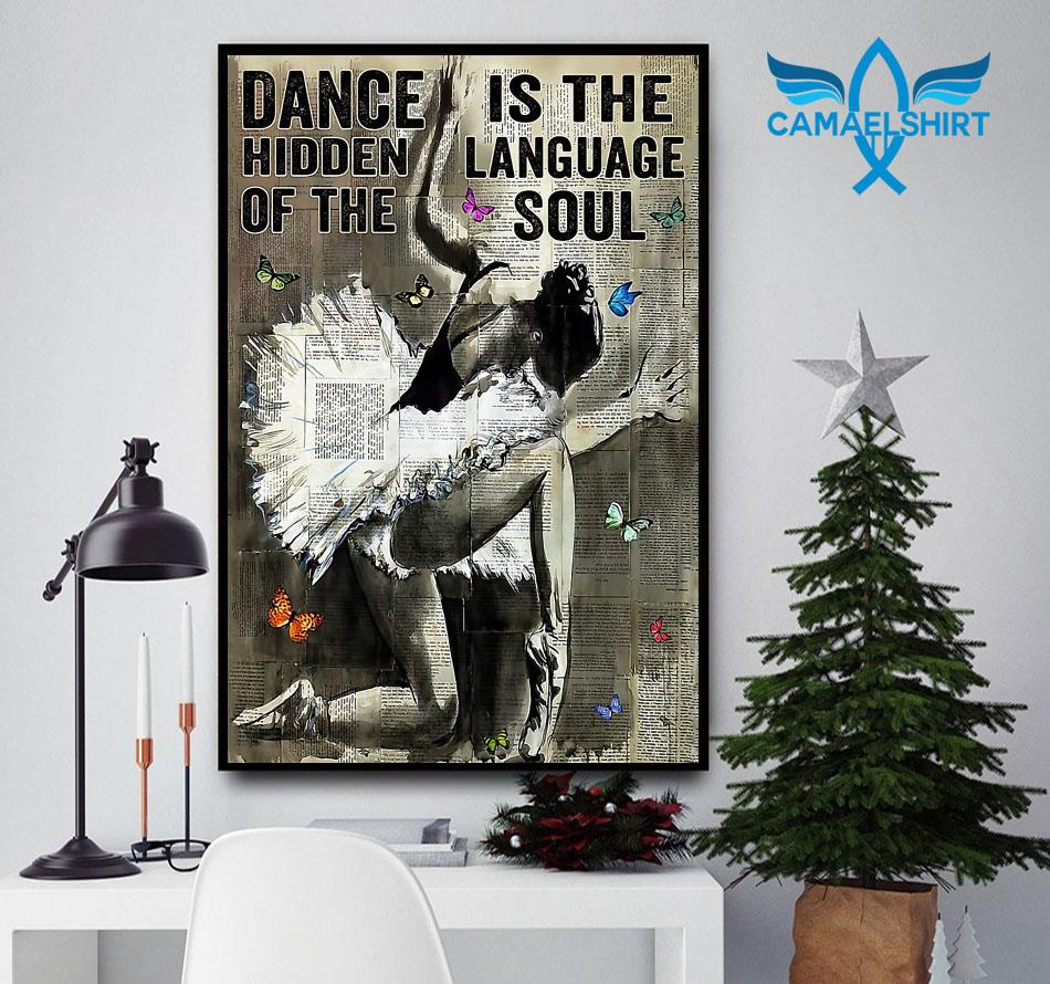 Ballet dance is hidden language of the soul poster