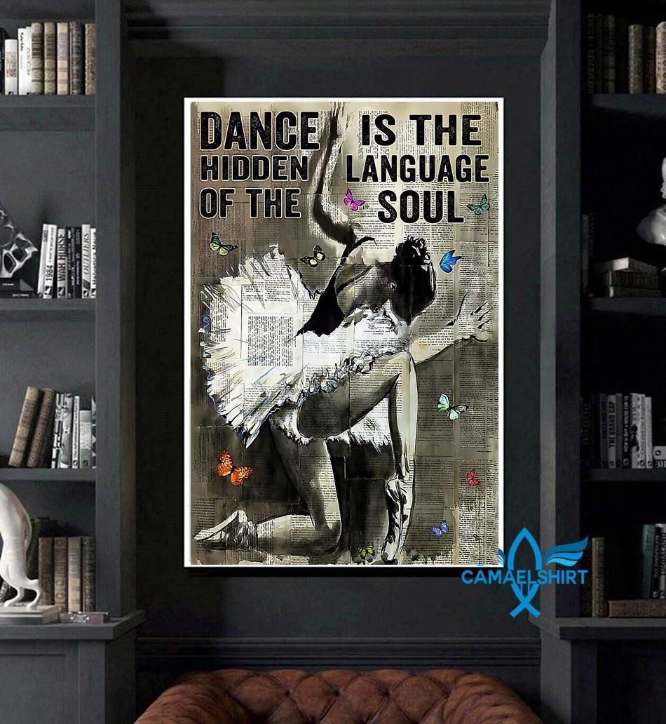 Ballet dance is hidden language of the soul poster art