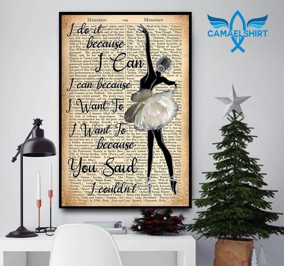 Ballet girl I do it because I can poster