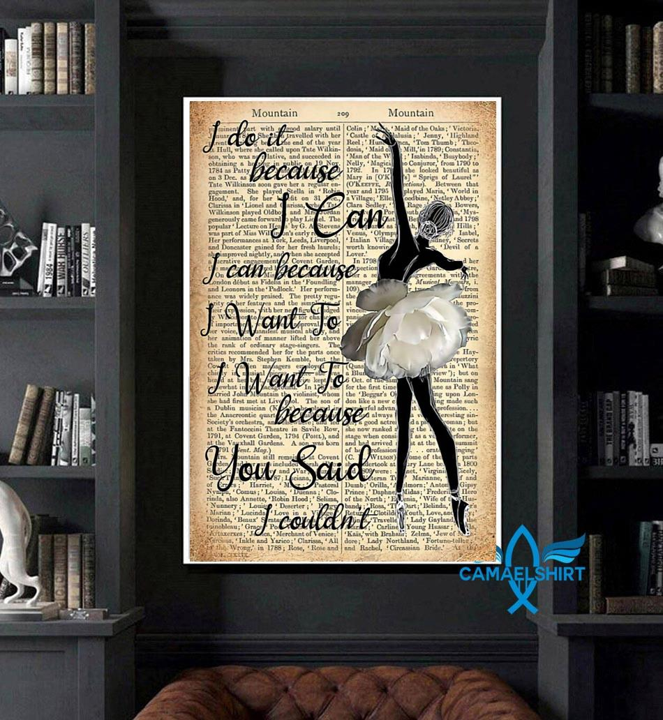 Ballet girl I do it because I can poster art