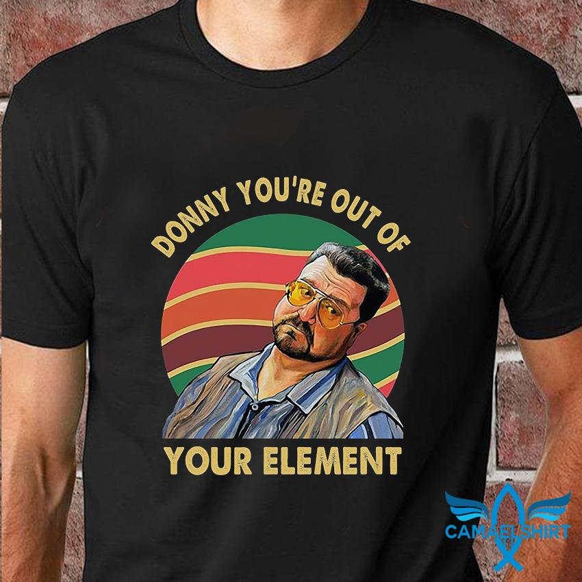 Big Lebowski Donny you're out of your element vintage t-shirt