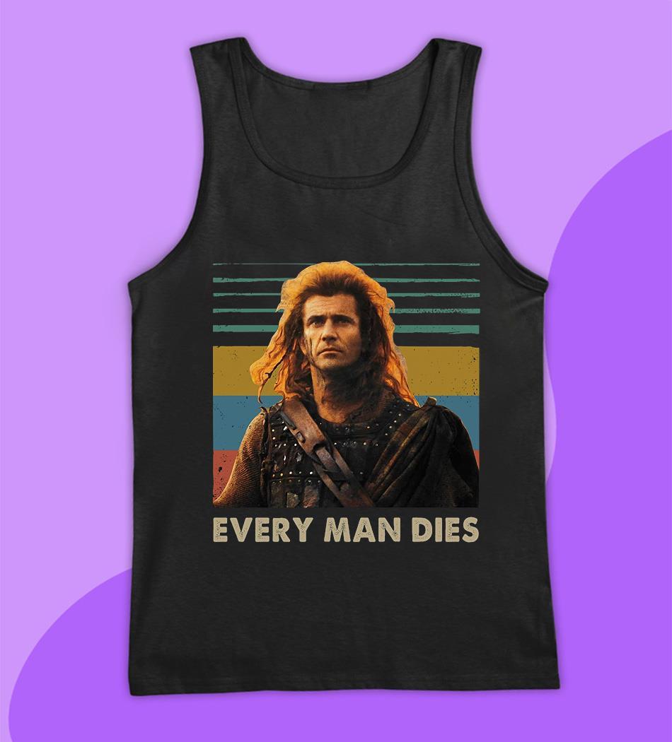 Braveheart every man dies vintage t-s tank top