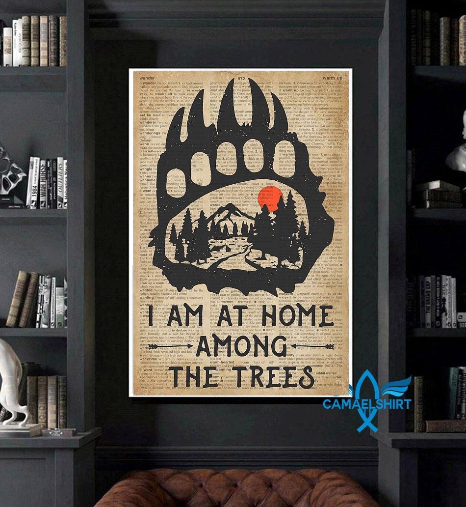 Camping bear I am at home among the trees poster art
