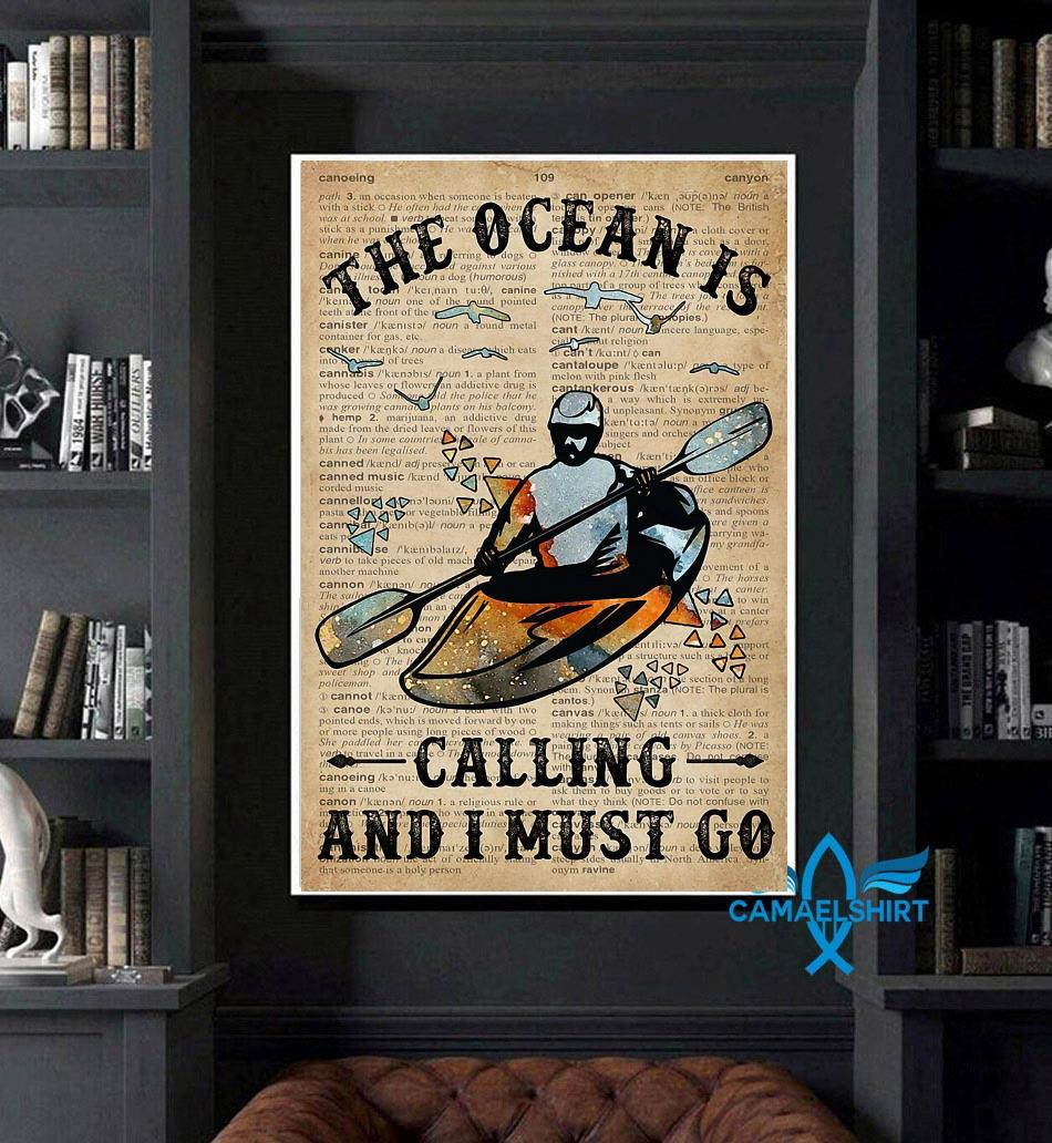 Canoeing the ocean is calling and I must go poster art