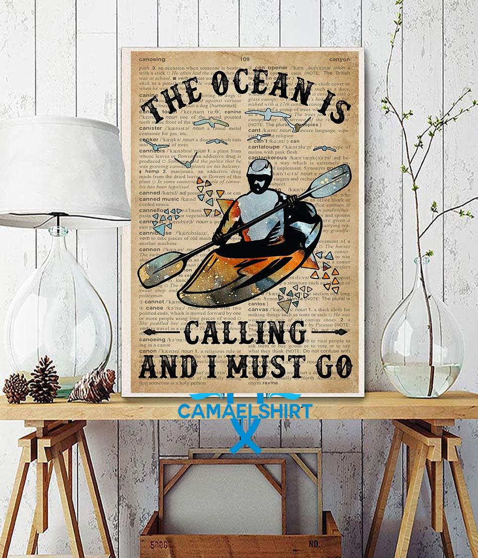 Canoeing the ocean is calling and I must go poster wall decor