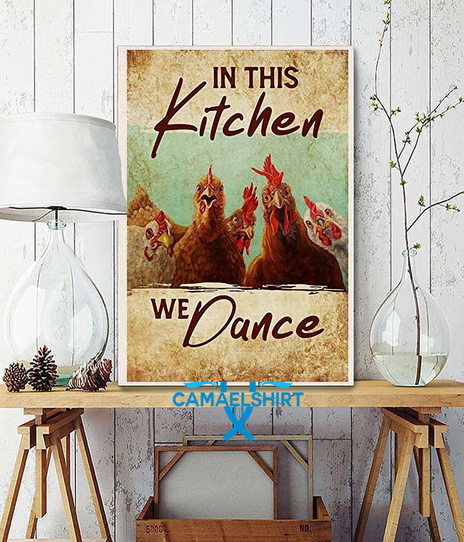 Chicken in this kitchen we dance poster canvas wall decor