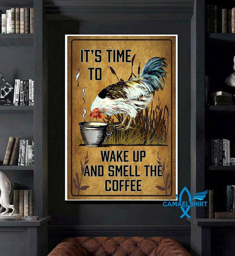 Chicken it's time to wake up and smell the coffee poster art