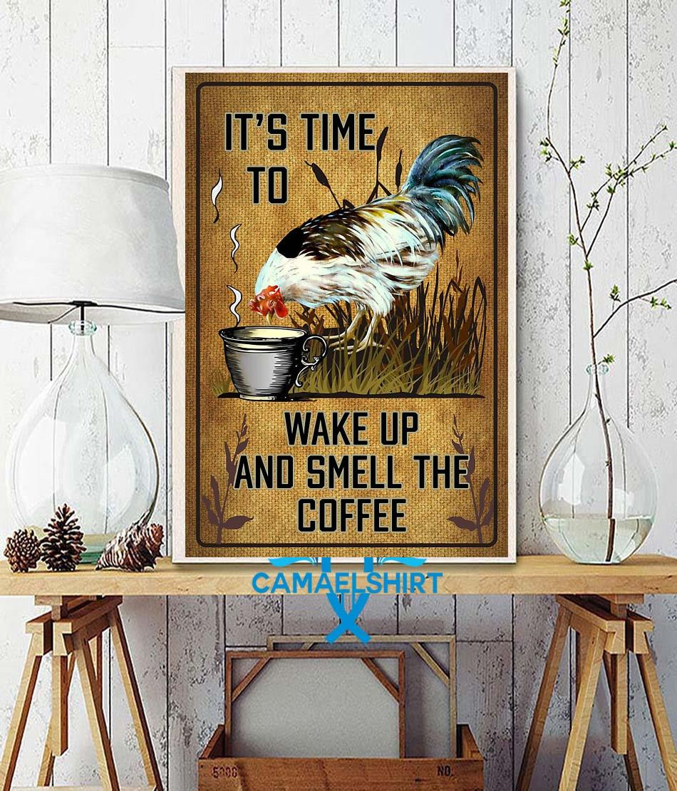 Chicken it's time to wake up and smell the coffee poster wall decor