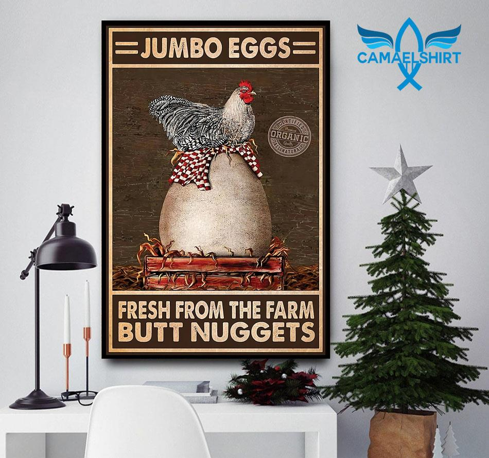 Chicken jumbo eggs fresh from the farm butt nuggets poster