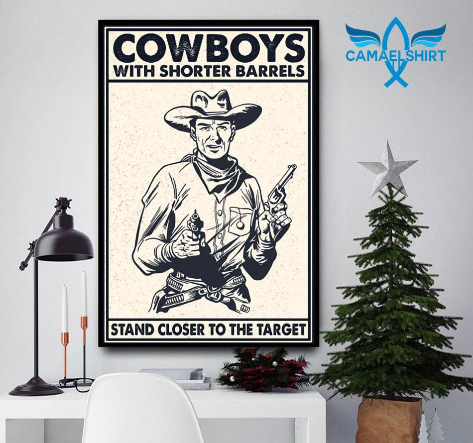 Cowboys with shorter barrels stand close to target poster
