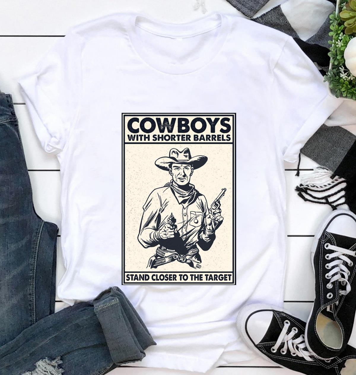 Cowboys with shorter barrels stand close to target poster t-shirt
