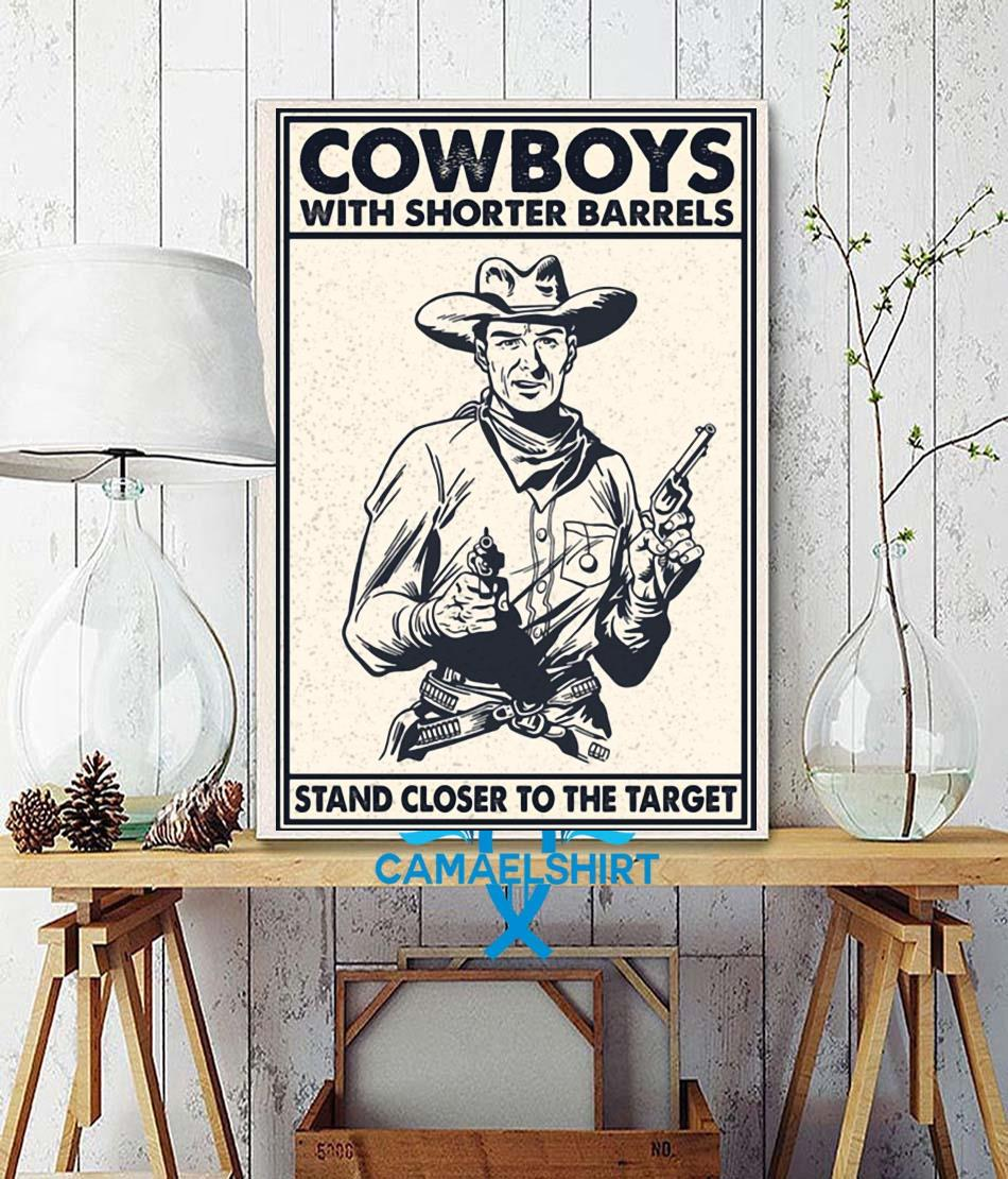 Cowboys with shorter barrels stand close to target poster wall decor