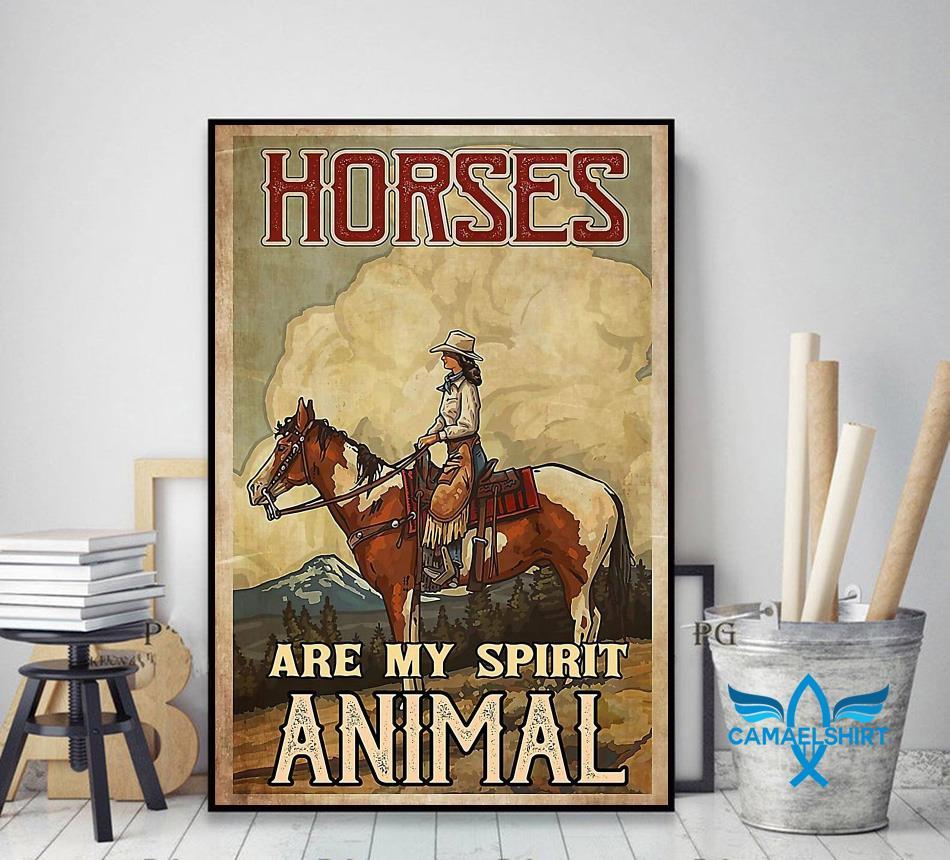 Cowgirl horses are my spirit animal poster decor art