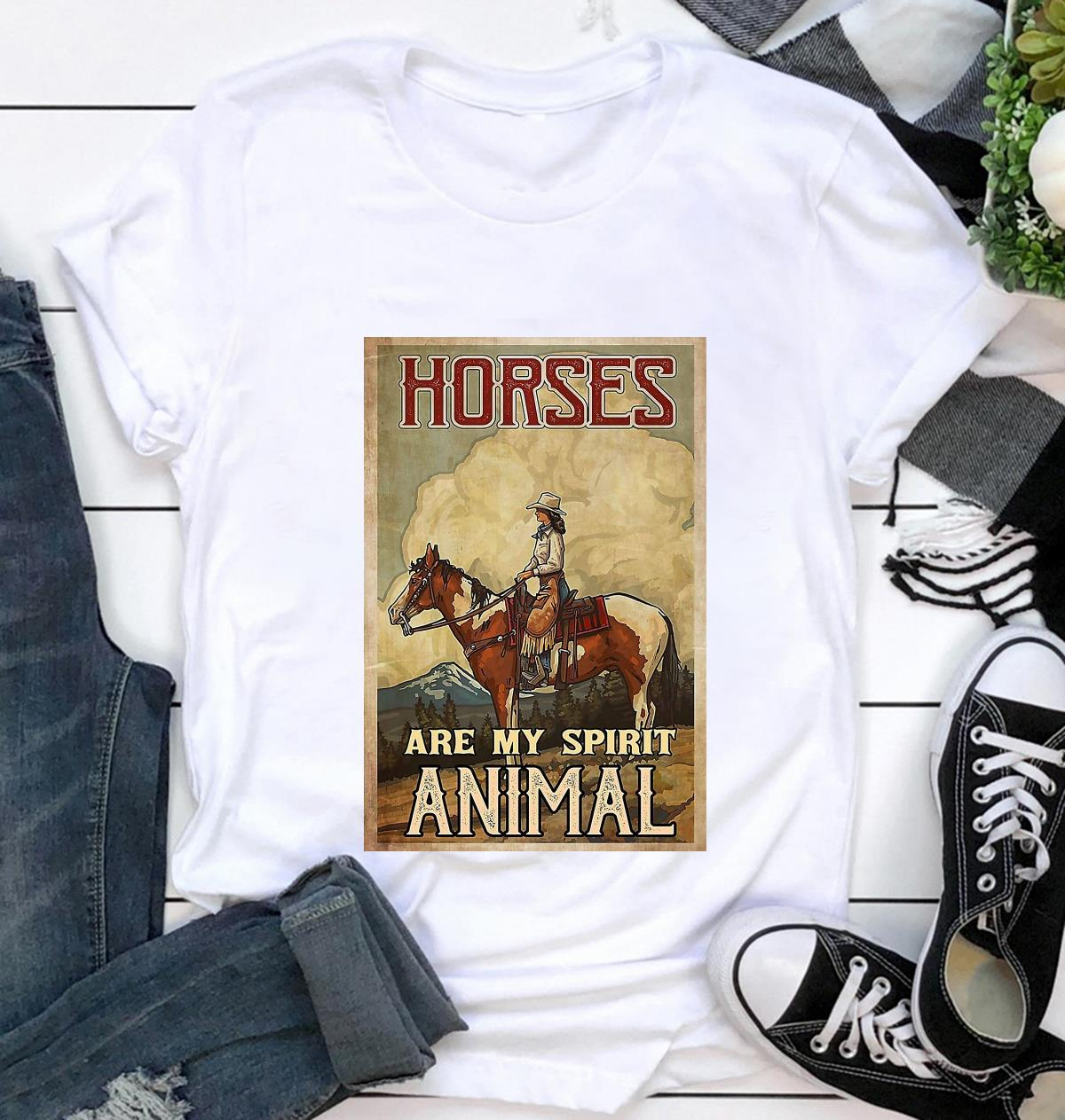 Cowgirl horses are my spirit animal poster t-shirt