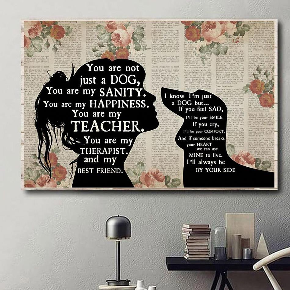Dachshund you are not just a dog you are my sanity happiness poster