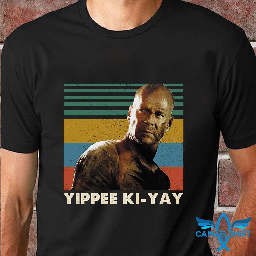 Die Hard yippee ki-yay vintage shirt