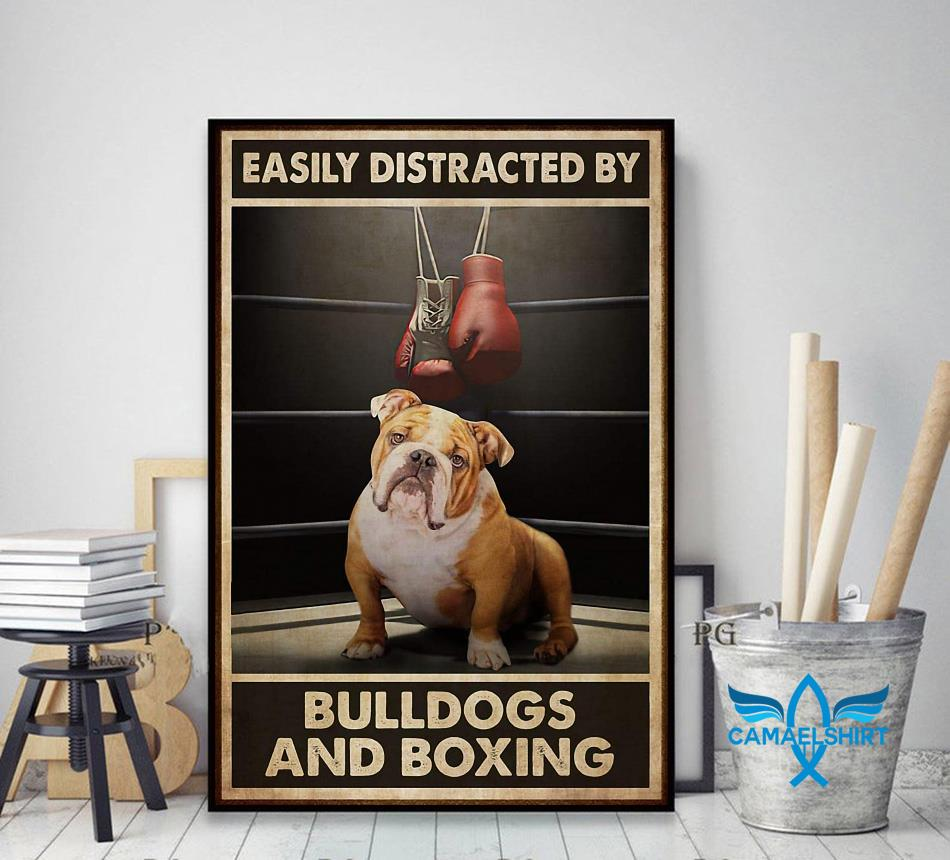Easily distracted by bulldogs and boxing poster decor art