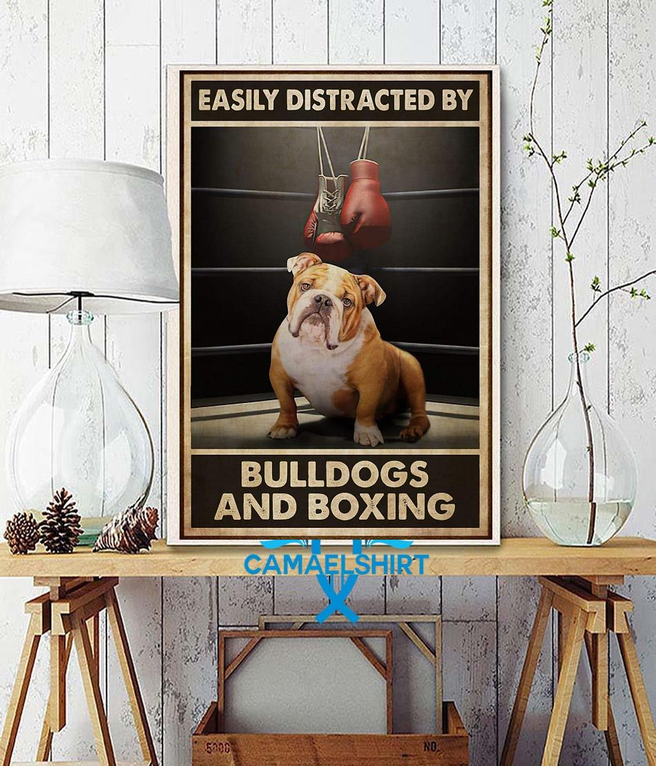 Easily distracted by bulldogs and boxing poster wall decor