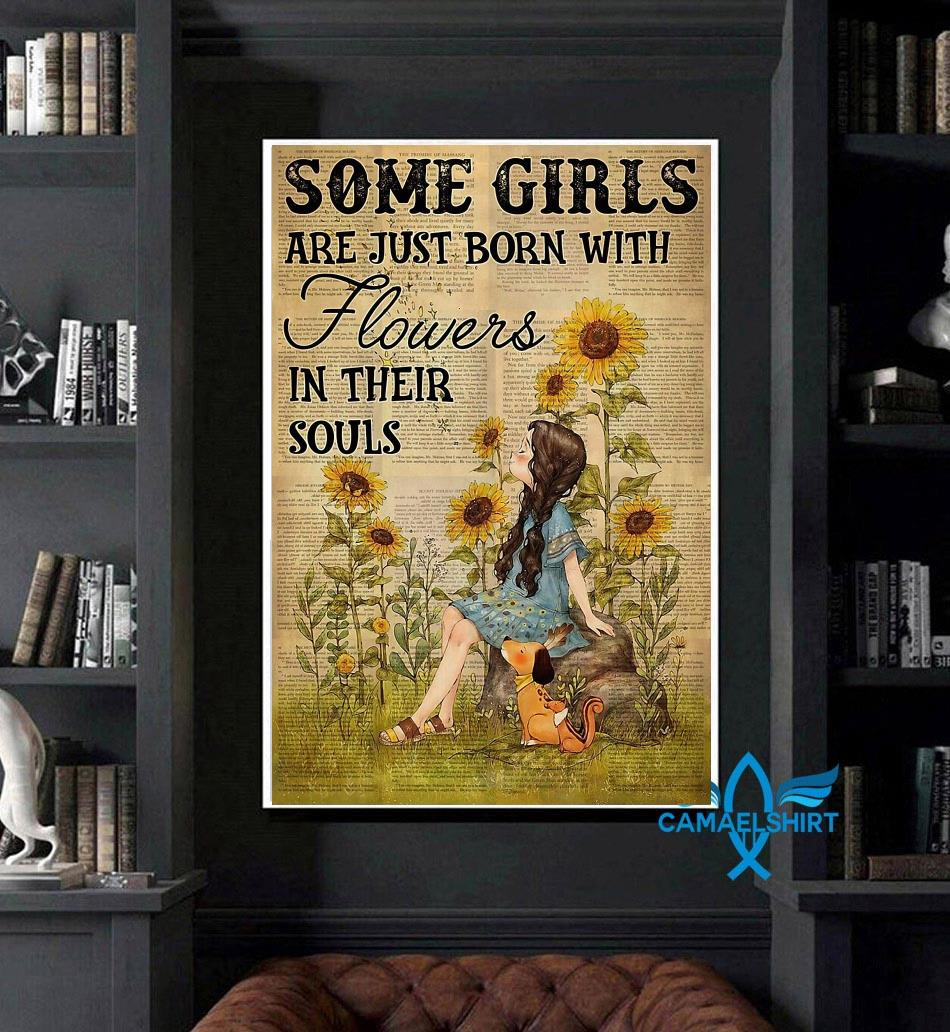 Girls are just born with flowers and her dog in their souls poster art