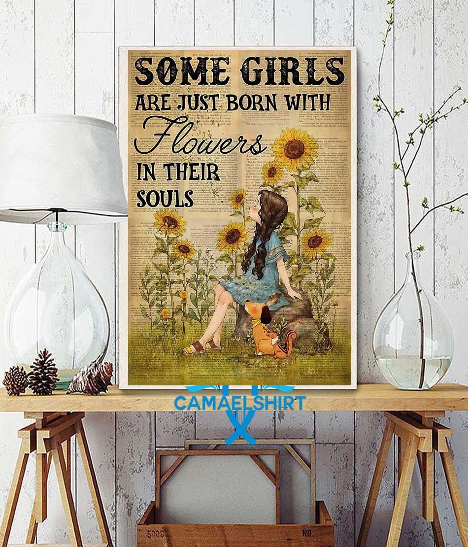 Girls are just born with flowers and her dog in their souls poster wall decor