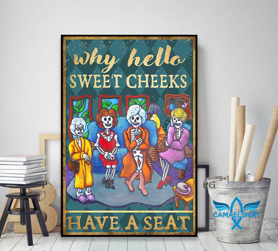 Golden Girls why hello sweet cheeks have a seat poster canvas decor art