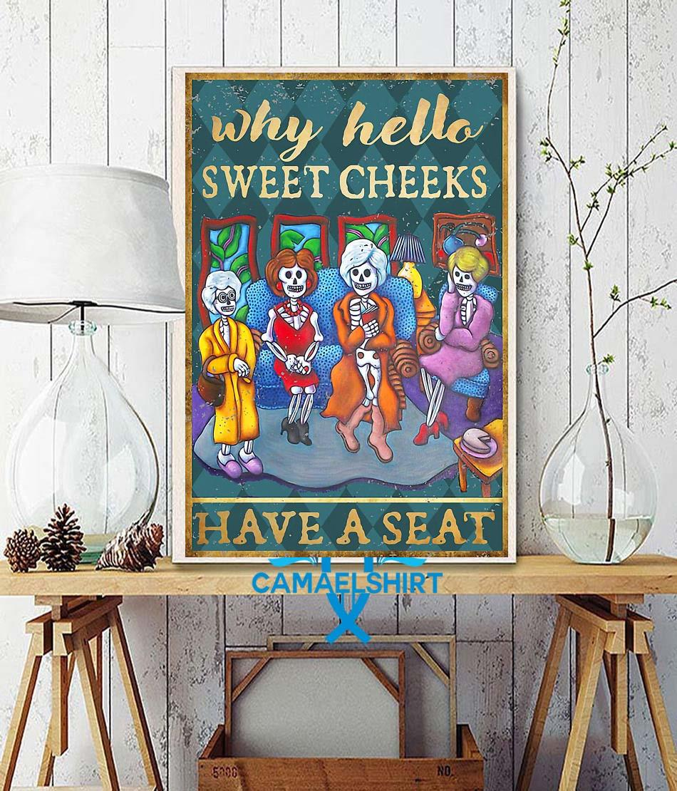 Golden Girls why hello sweet cheeks have a seat poster canvas wall decor