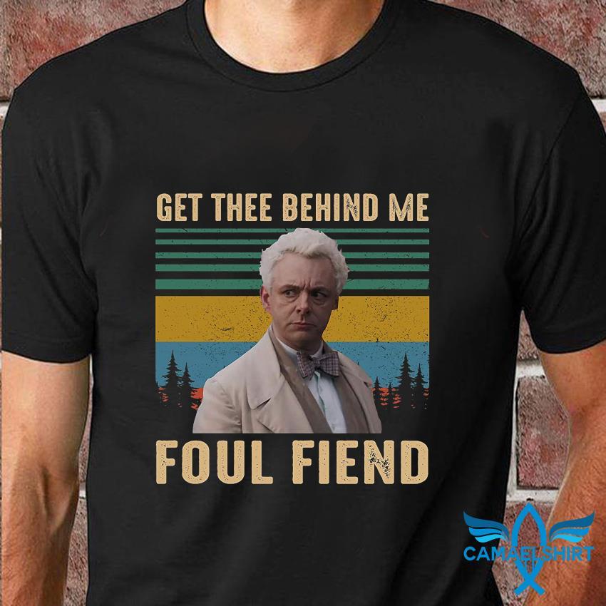 Good Omens get thee behind me foul fiend vintage t-shirt